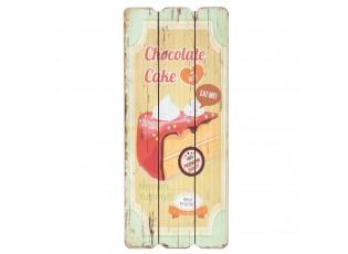 Dřevěná cedule Chocolate cake - 15*1*34 cm