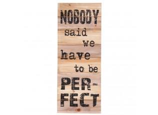 Dřevěná cedule Per-Fect  - 30*2*76 cm