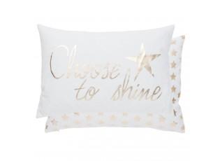 Povlak na polštář Choose to Shine - 35*50 cm