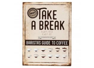 Nástěnná cedule Take a break - 30*1*40 cm