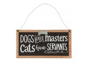 Závěsná tabulka Dogs and cats v dřevěném rámečku - 22*1*11 cm