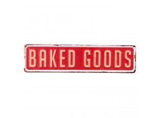 Červená kovová cedule BAKED GOODS s odřením a patinou.