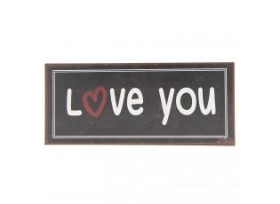 Černá kovová cedule  LOVE YOU s patinou.