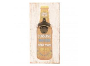 Dřevěný nástěnný otvírák Drink more beer - 15*30 cm