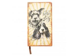 Zápisníček s pejsky Life is dog - 18*10*1 cm