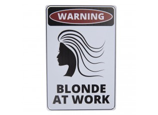 Bílá nástěnná kovová cedule Blonde at work - 20*30 cm