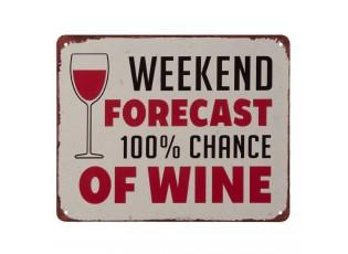 Nástěnná kovová cedule Weekend & Wine - 20*25 cm
