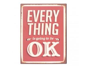 Plechová cedule Everything OK- 30*40 cm