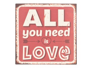 Plechová cedule All you need is love - 30*30 cm
